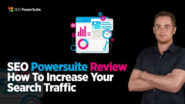 SEO Powersuite Review – 22x Ways To Increase Your Search Visibility