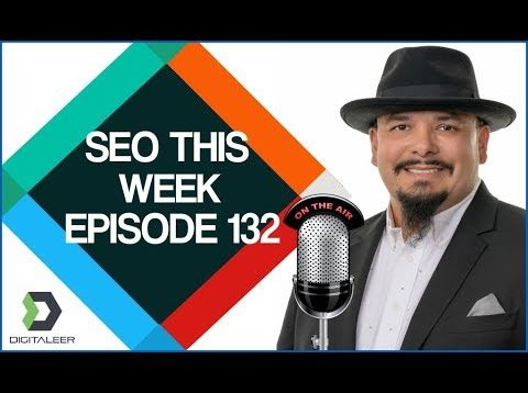 SEO This Week Episode 132: On Page, Press Play, NoFollow
