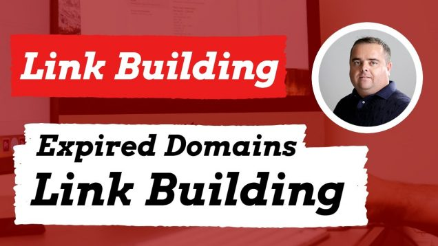 Find Expired Domains, Using Expired Domains to Build Links, best Practices