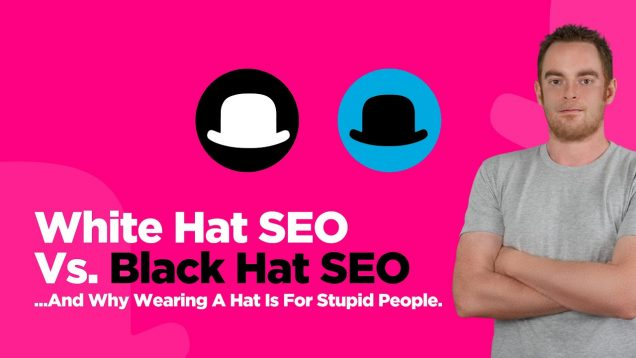 White Hat SEO versus Black Hat SEO (they're both idiots, this is why)