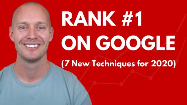 7 Easy Ways to Get Higher Google Rankings in 2020