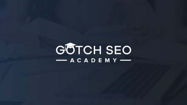 Gotch SEO Academy is Now Open!