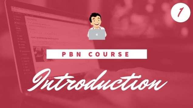 PBN Training Course, What is a PBN ( Private Blog Network Course ) Introduction