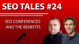 SEO Conferences and the Benefits | SEO Tales | Episode 24