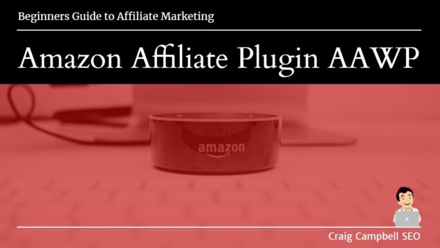 Amazon Affiliate Plugin AAWP, Best Plugin for Amazon Affiliates