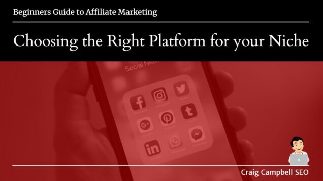 Choosing The Right Platform For Affiliate Marketing