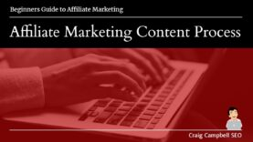 Content Writing Process for SEO, Affiliate Marketing Content Writers