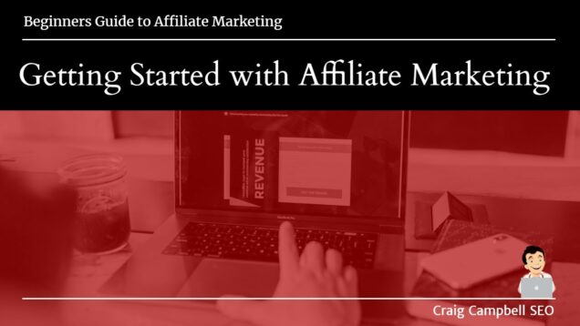 Getting Started With Affiliate Marketing, Affiliate Marketing Tutorial