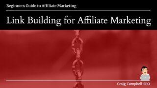 Link Building for Affiliate Marketing