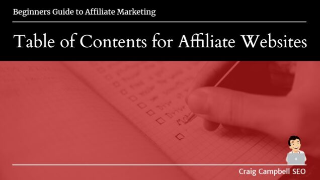 Table of Contents for Affiliate Websites, are they important?