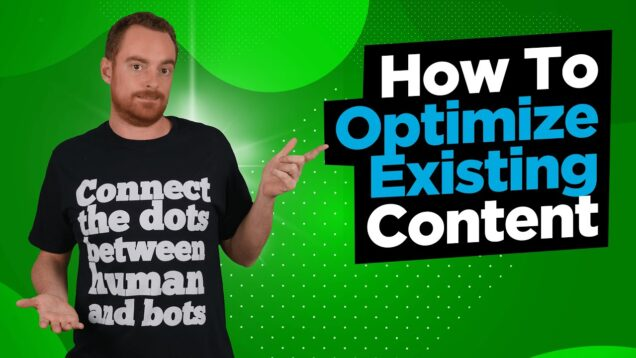 How To Optimize Existing Content