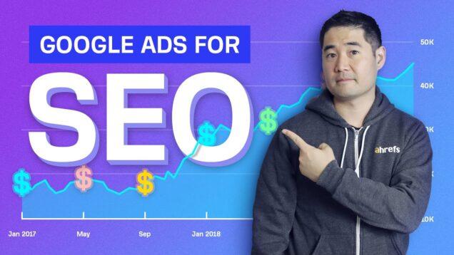How to use Google Ads to Improve SEO