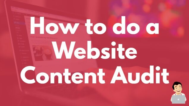 Auditing the content on your website