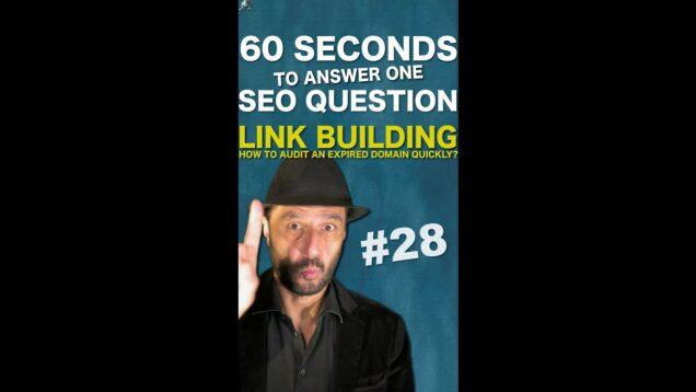 How to Audit Quickly an Expired Domain to Buy for Linkbuilding in Google SEO – #Shorts