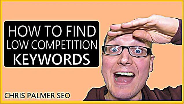 Keyword Research 2021: How To Find Low Competition Keywords