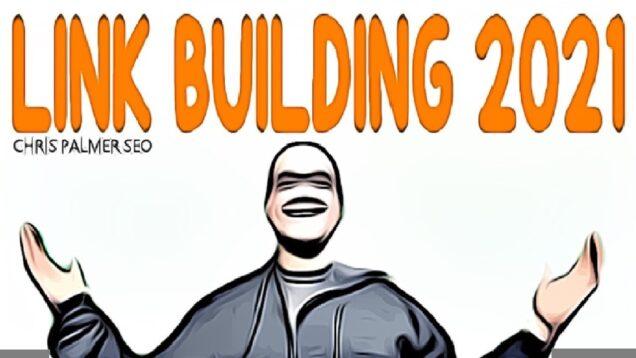 Link Building Strategies 2021