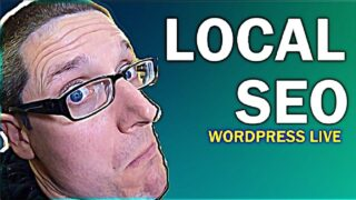Local SEO Tutorial Using WordPress 2021