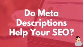 Do Meta Descriptions help your SEO?