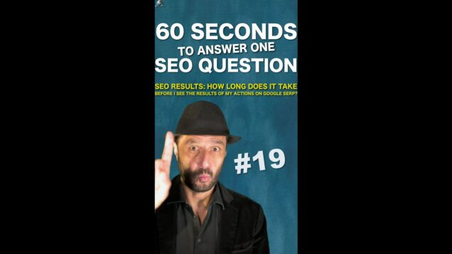 How long does it take before I see results of SEO actions on Google SERP? – SEOConspiracy QA #Shorts