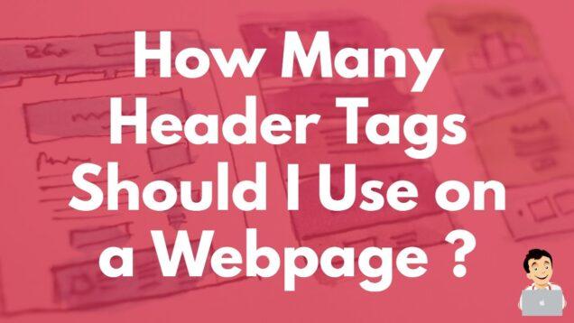 How Many Header Tags Should I Use on a Webpage? #onpage SEO