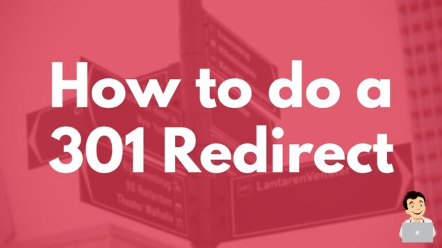 How to do a 301 Redirect, SEO Redirect Tutorial