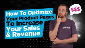 How To Optimize Your Product Pages To Increase Your Sales