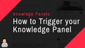 How to Trigger your Knowledge Panel, Dominate your Brand Search