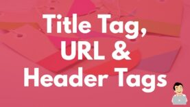 Title tag, URL & Header Tags for SEO