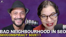 Bad Neighbourhood in SEO – S02E11