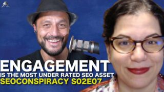 Engagement is the most under rated SEO asset in 2021 – S02E07