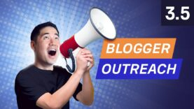 How to do Blogger Outreach for Backlinks – 3.5. SEO Course by Ahrefs