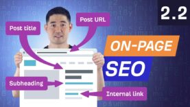 On-Page SEO Pt 2: How to Optimize a Page for a Keyword – 2.2. SEO Course by Ahrefs