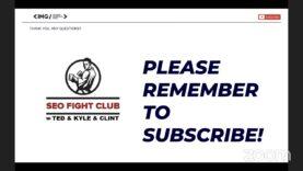 SEO Fight Club – Episode 71 – Goose Egg SEO