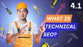 What is Technical SEO and Why is it Important? – 4.1. SEO Course by Ahrefs