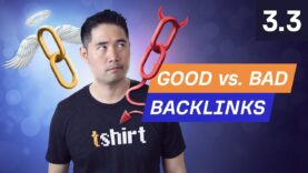 "What makes a backlink ""Good""? – 3.3. SEO Course by Ahrefs"
