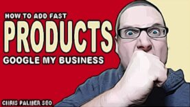 Google My Business Products – How to Add Fast