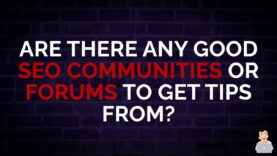 Are There Any Good SEO Communities or Forums to Get Tips From? #shorts