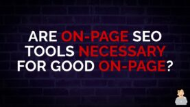 Are Tools Necessary for On-Page SEO? [Do we REALLY need Surfer or PoP?]