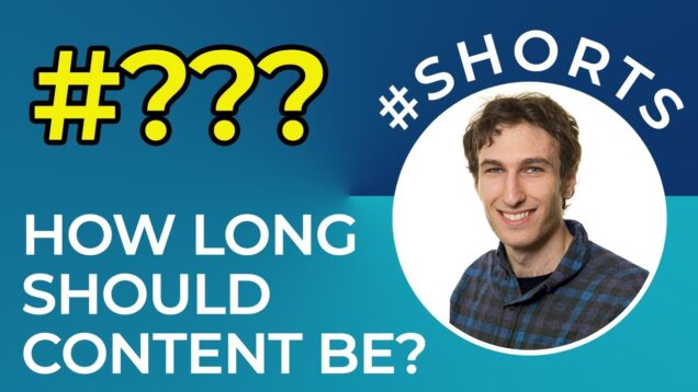 How Long Should Content Be? #shorts