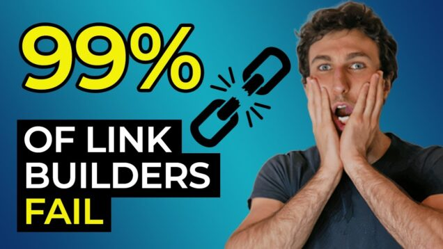 Link Building Mistakes That 99% of People Make
