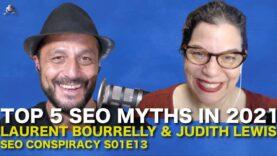 Top 5 SEO Myths in 2021 – SEO Conspiracy S02E13