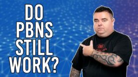Do Private Blog Networks (PBNS) Still Work? [How to get to the most out of PBNS]