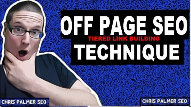 Off Page SEO Techniques For Tiered Link Building