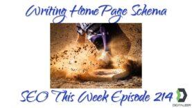 Writing HomePage Schema – SEO This Week Episode 214