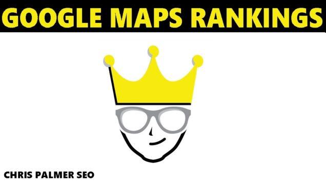 Google Maps SEO Rankings 2021