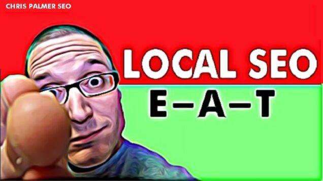 Google E A T Algorithm Local Search Engine Optimization Tutorial